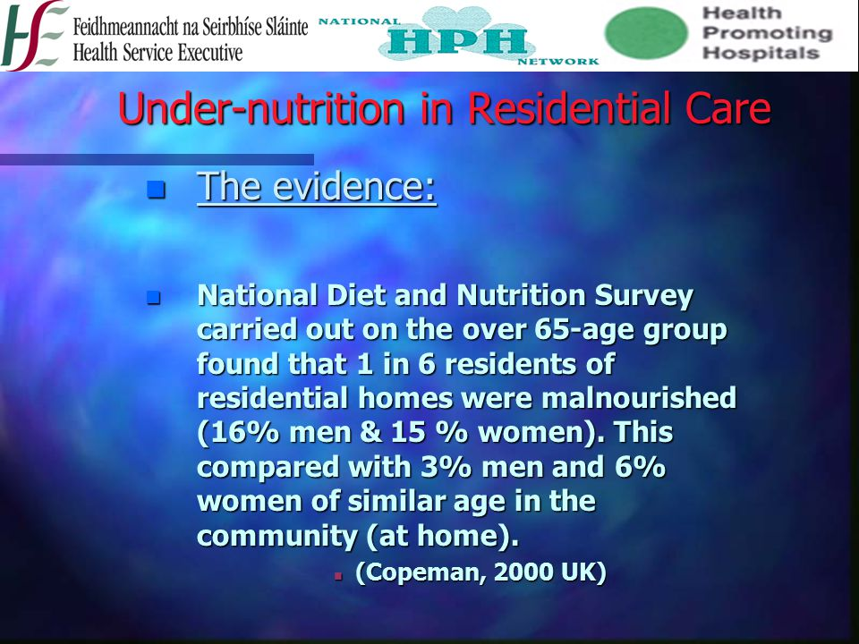 Under-nutrition in Residential Care