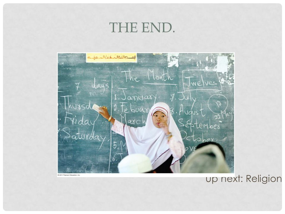 The End. Up next: Religion