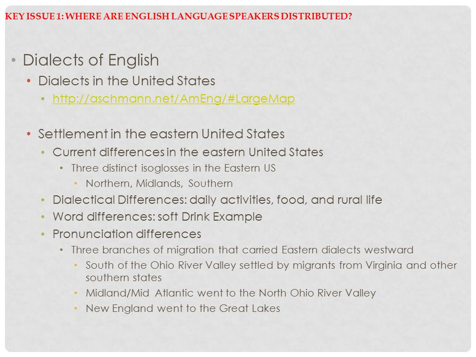 Key Issue 1: Where Are English Language Speakers Distributed