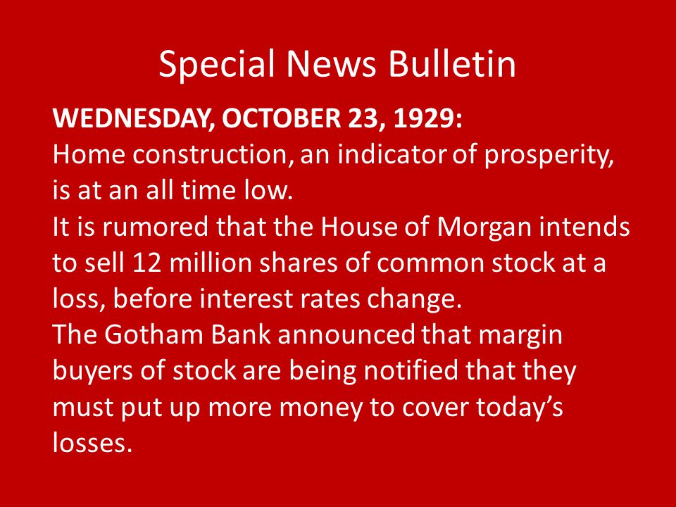 Special News Bulletin WEDNESDAY, OCTOBER 23, 1929: