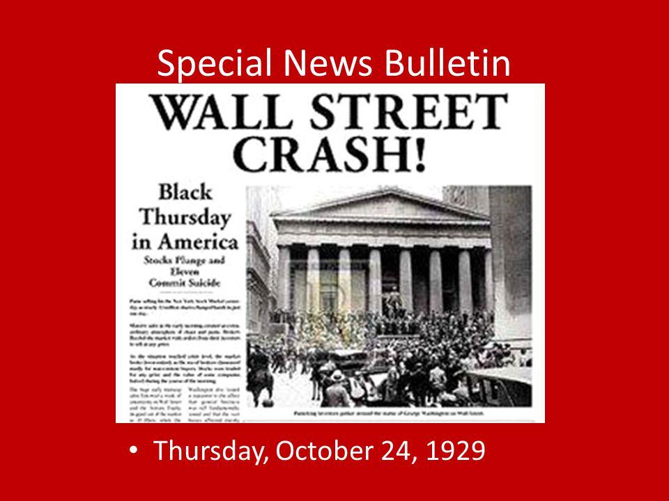 Special News Bulletin Thursday, October 24, 1929