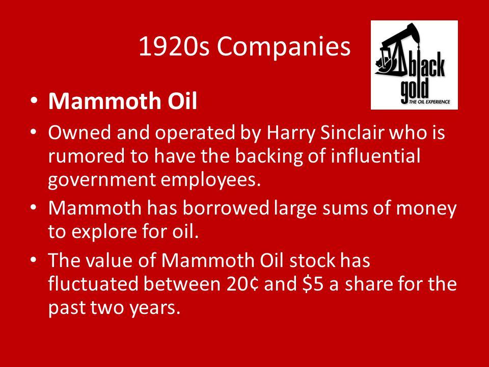 1920s Companies Mammoth Oil