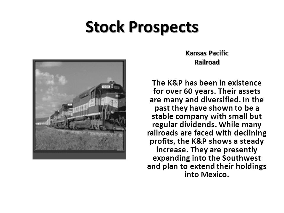 Stock Prospects Kansas Pacific. Railroad.