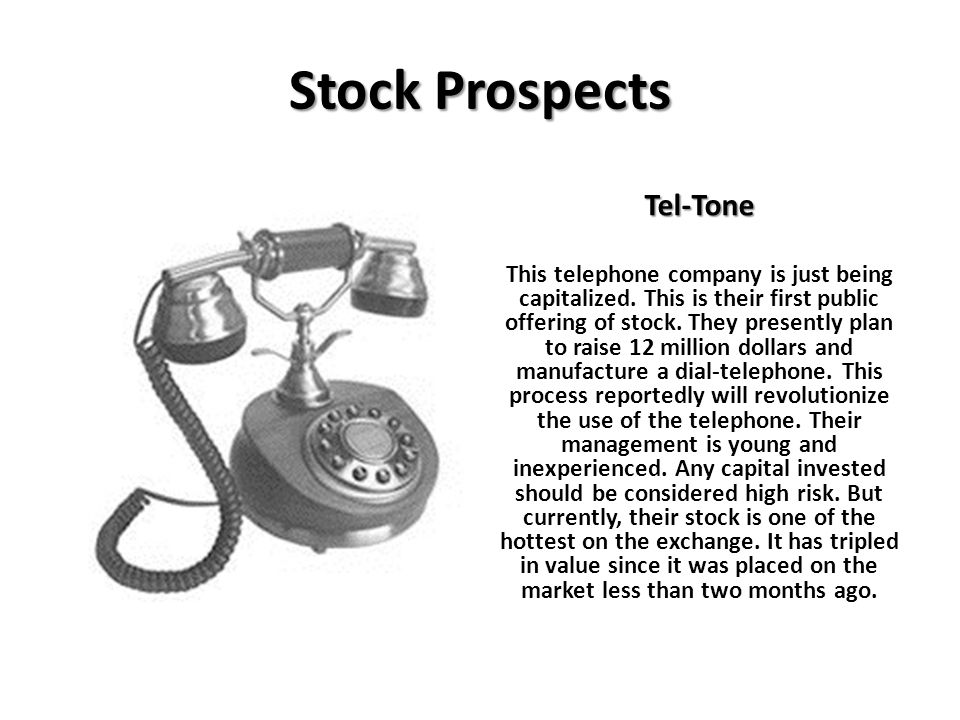 Stock Prospects Tel-Tone