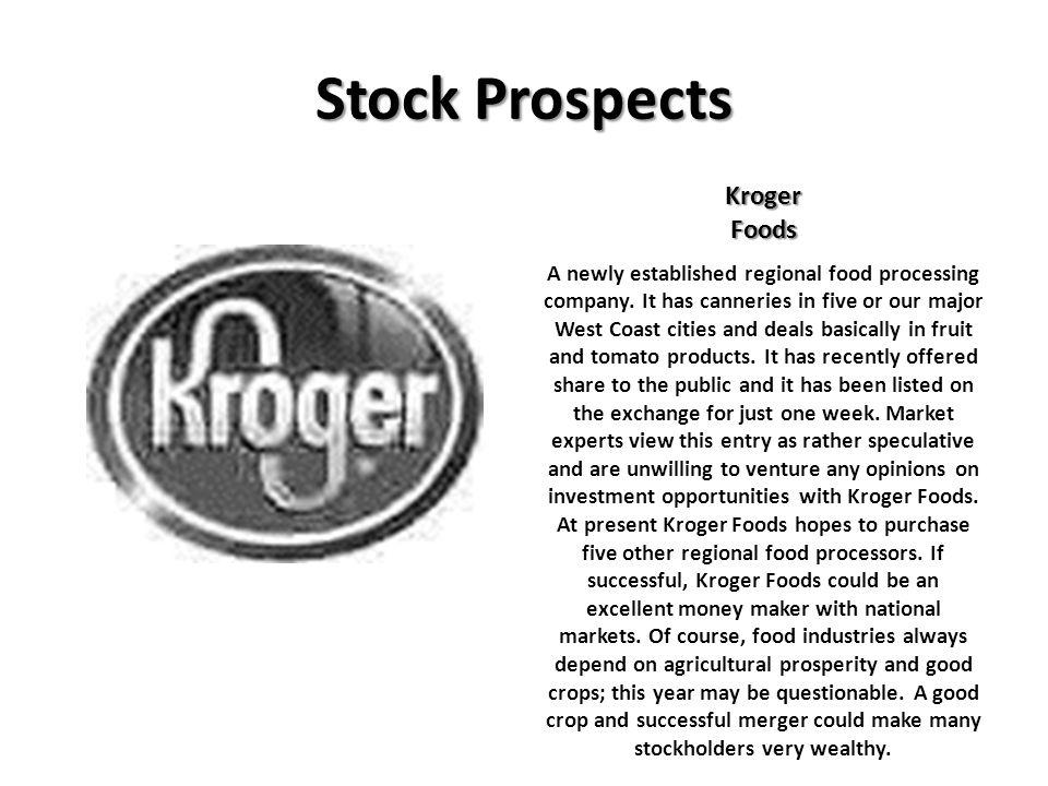 Stock Prospects Kroger Foods