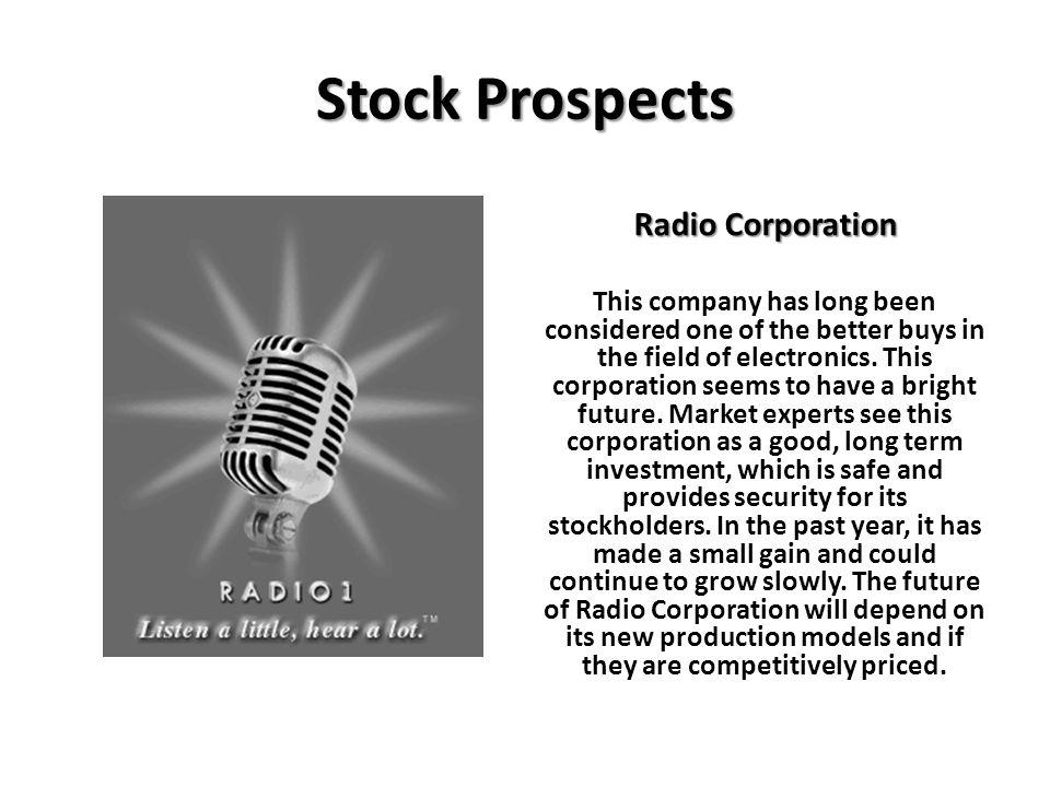 Stock Prospects Radio Corporation