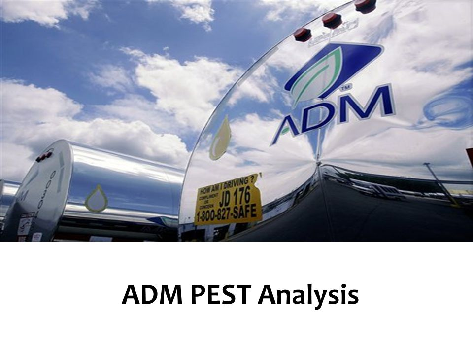 ADM PEST Analysis