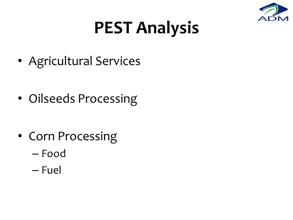PEST Analysis Agricultural Services Oilseeds Processing