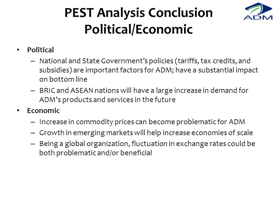 PEST Analysis Conclusion Political/Economic