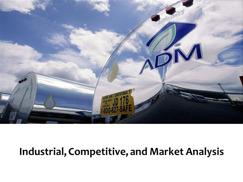 Industrial, Competitive, and Market Analysis