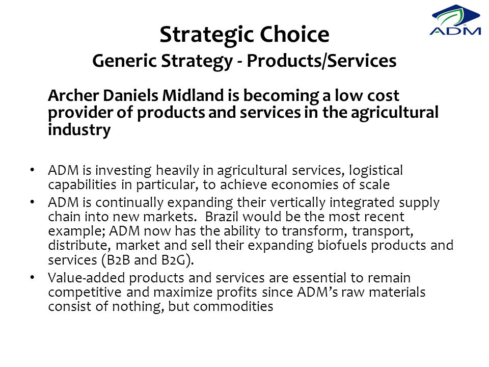 Strategic Choice Generic Strategy - Products/Services