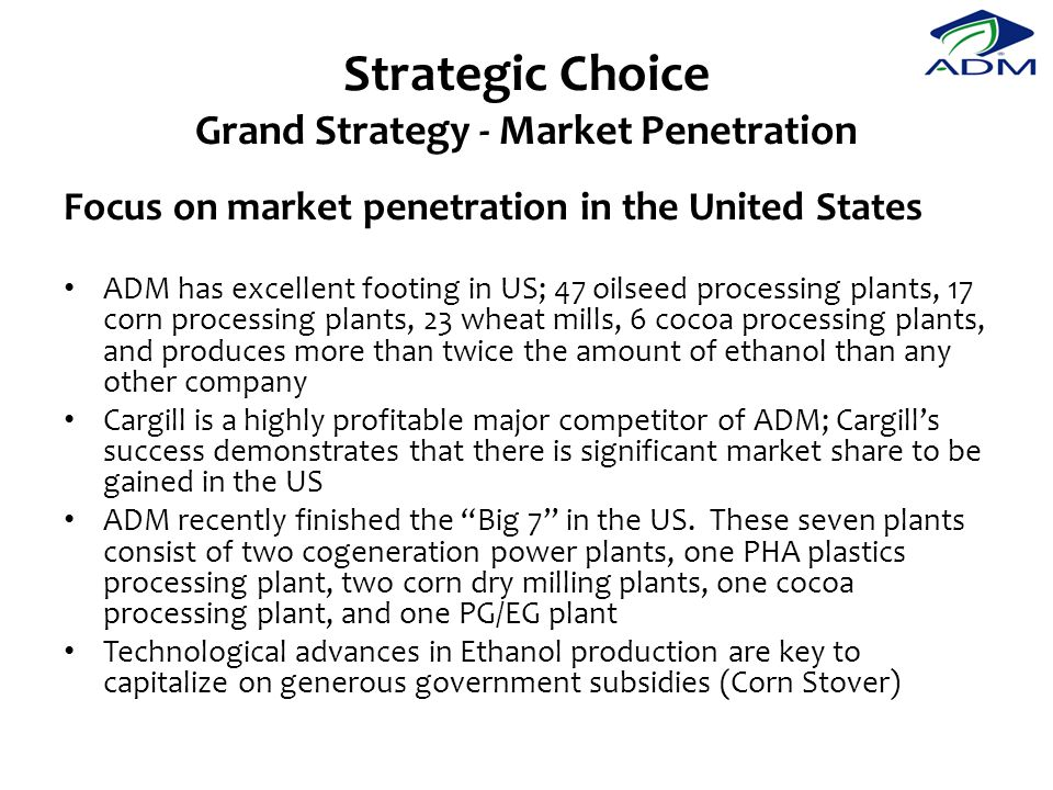 Strategic Choice Grand Strategy - Market Penetration
