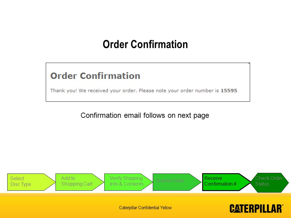 Order Confirmation Confirmation email follows on next page