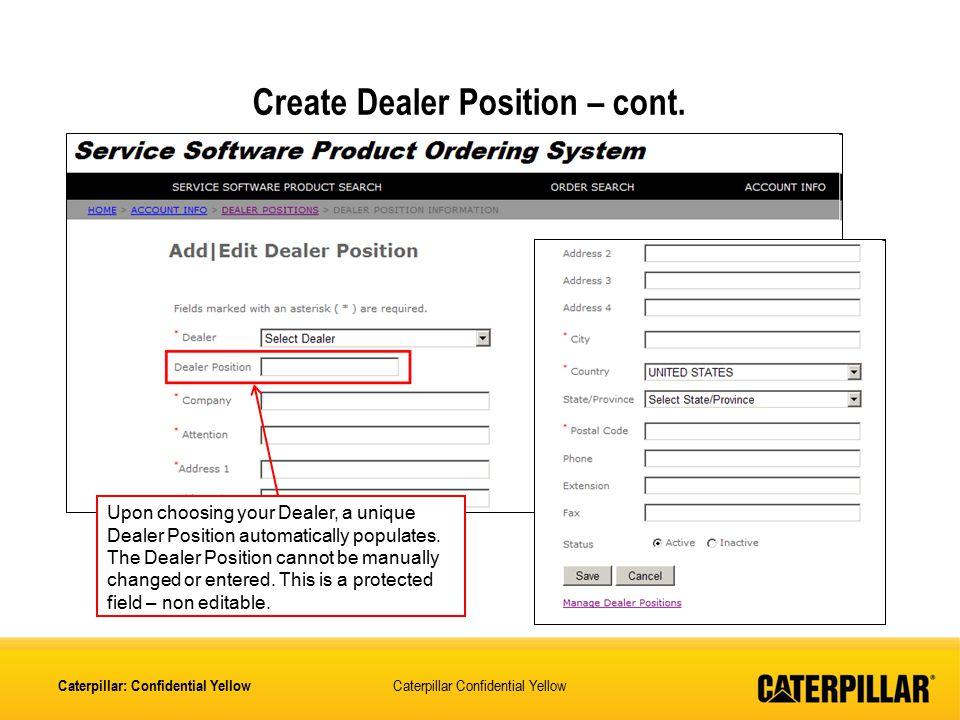 Create Dealer Position – cont.