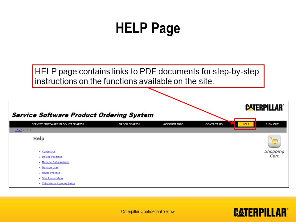 HELP Page HELP page contains links to PDF documents for step-by-step instructions on the functions available on the site.