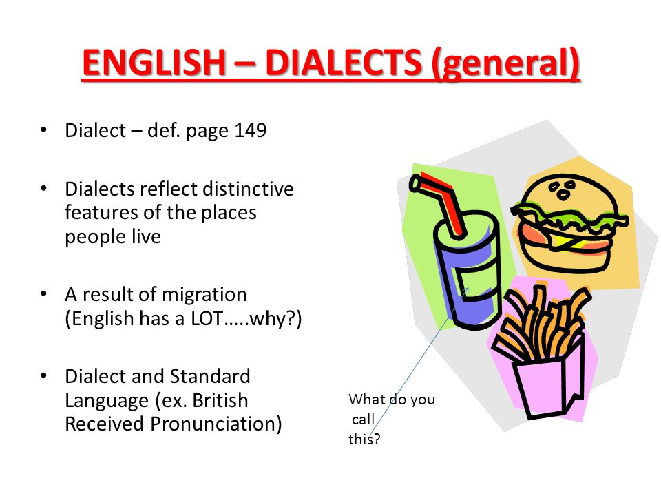ENGLISH – DIALECTS (general)