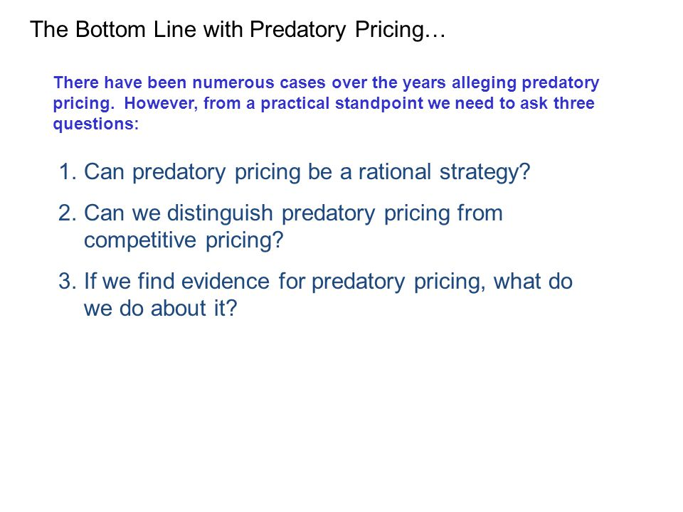 The Bottom Line with Predatory Pricing…