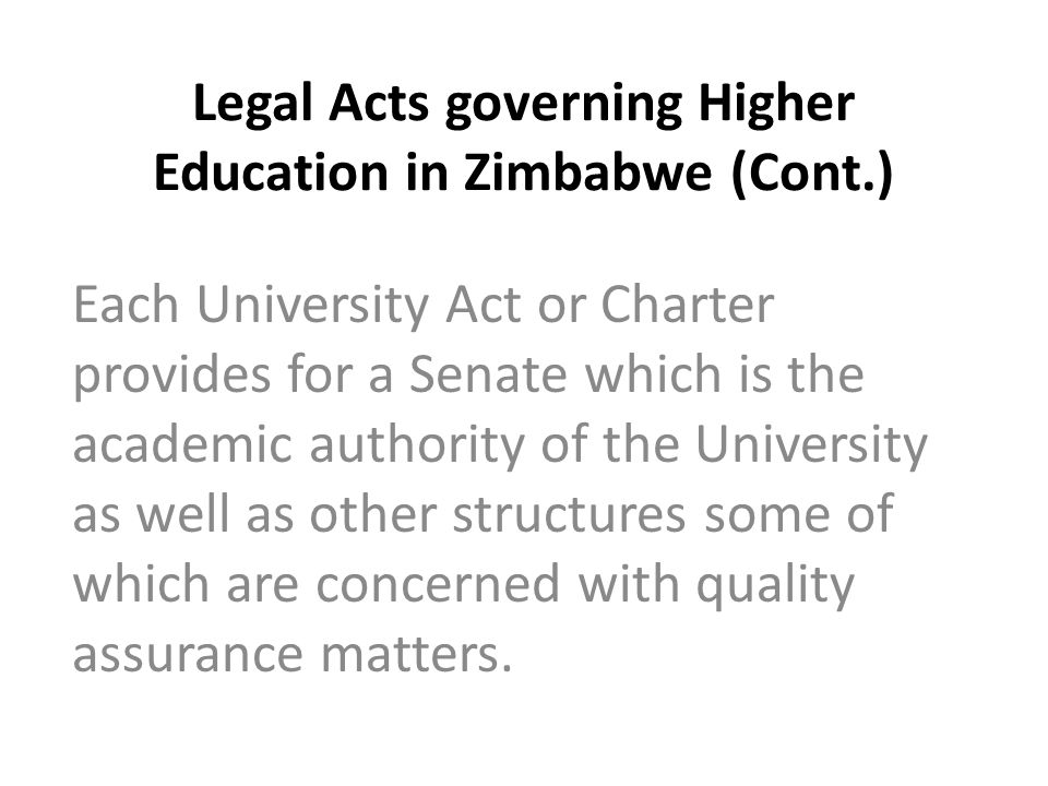Legal Acts governing Higher Education in Zimbabwe (Cont.)