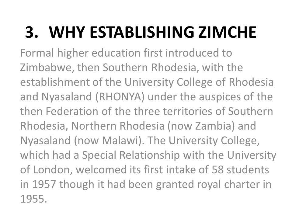 WHY ESTABLISHING ZIMCHE