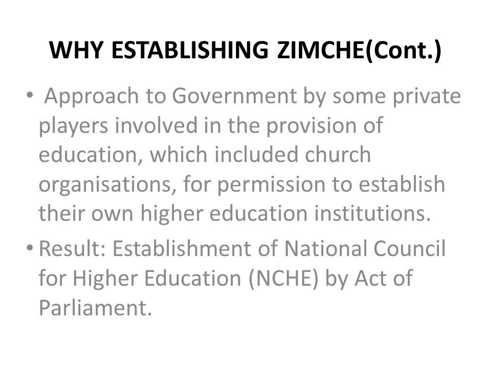 WHY ESTABLISHING ZIMCHE(Cont.)