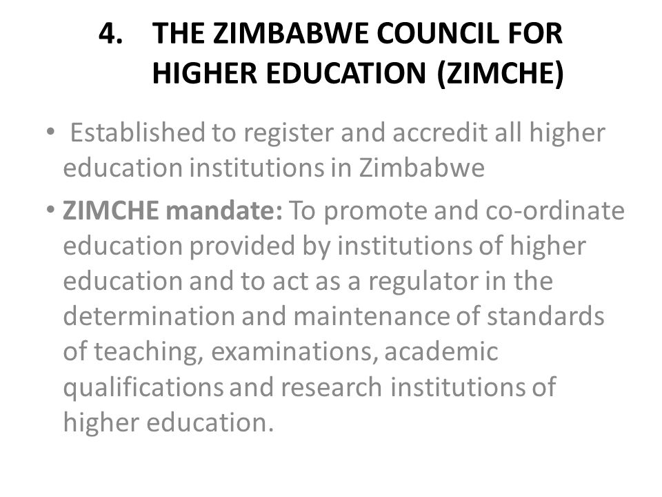 THE ZIMBABWE COUNCIL FOR HIGHER EDUCATION (ZIMCHE)