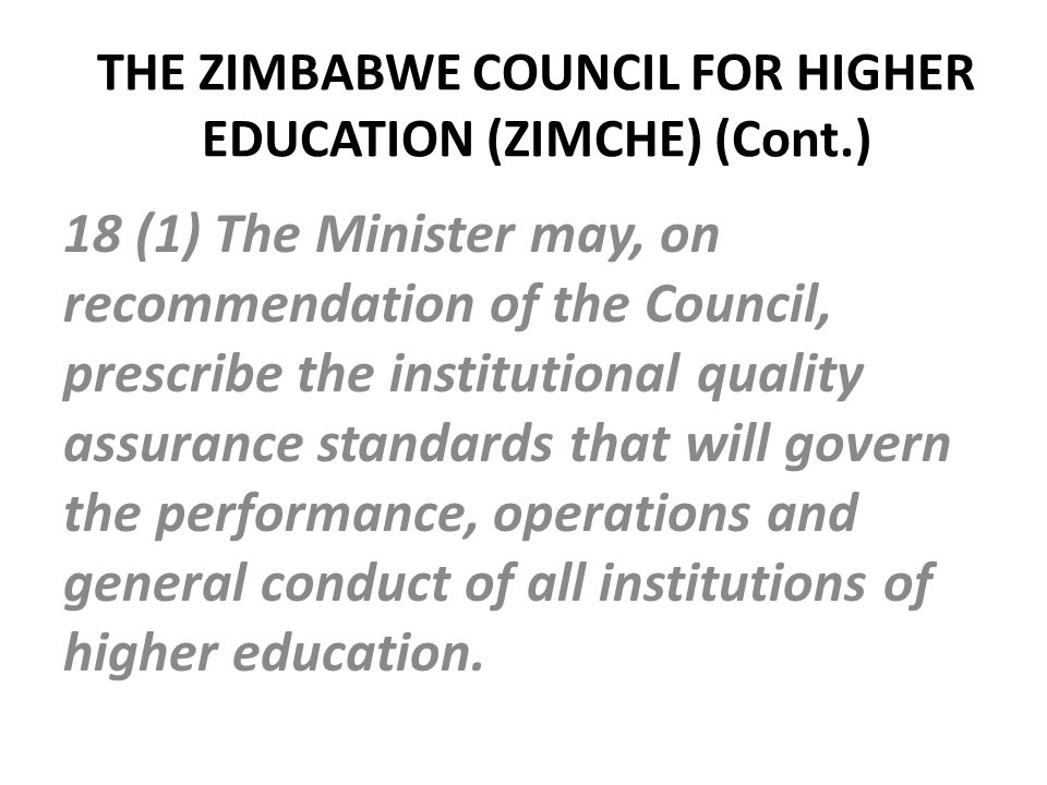 THE ZIMBABWE COUNCIL FOR HIGHER EDUCATION (ZIMCHE) (Cont.)