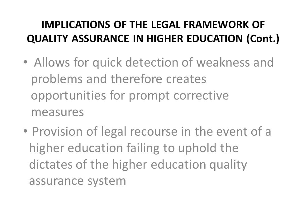 IMPLICATIONS OF THE LEGAL FRAMEWORK OF QUALITY ASSURANCE IN HIGHER EDUCATION (Cont.)