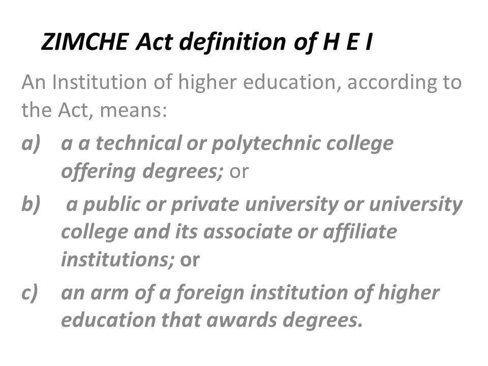 ZIMCHE Act definition of H E I