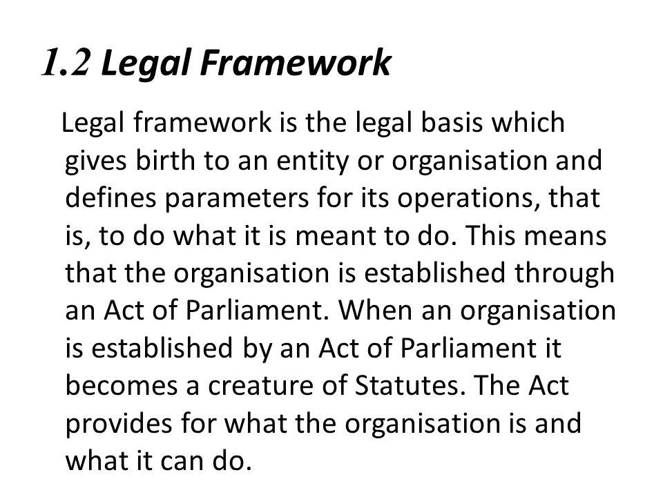1.2 Legal Framework