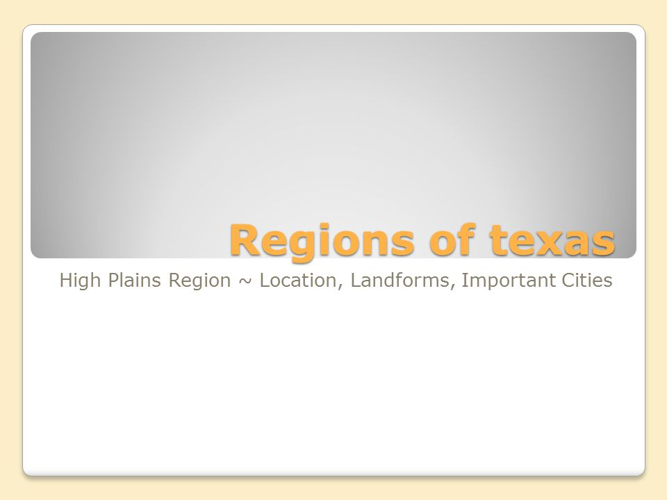 High Plains Region ~ Location, Landforms, Important Cities