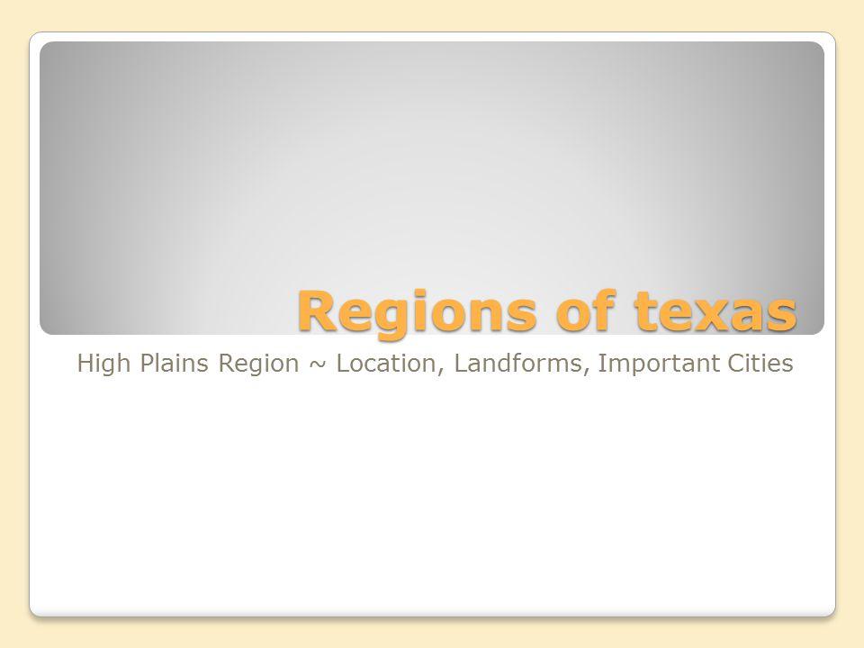 High Plains Region ~ Location, Landforms, Important Cities