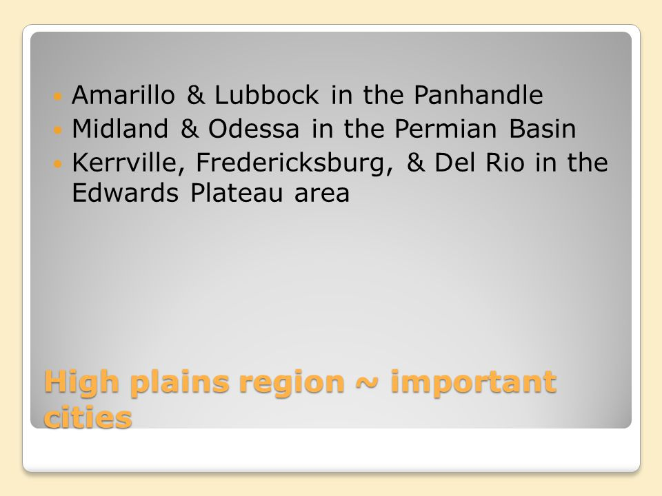 High plains region ~ important cities