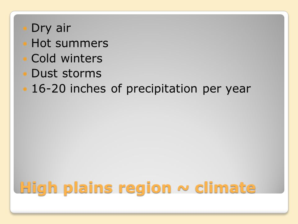High plains region ~ climate