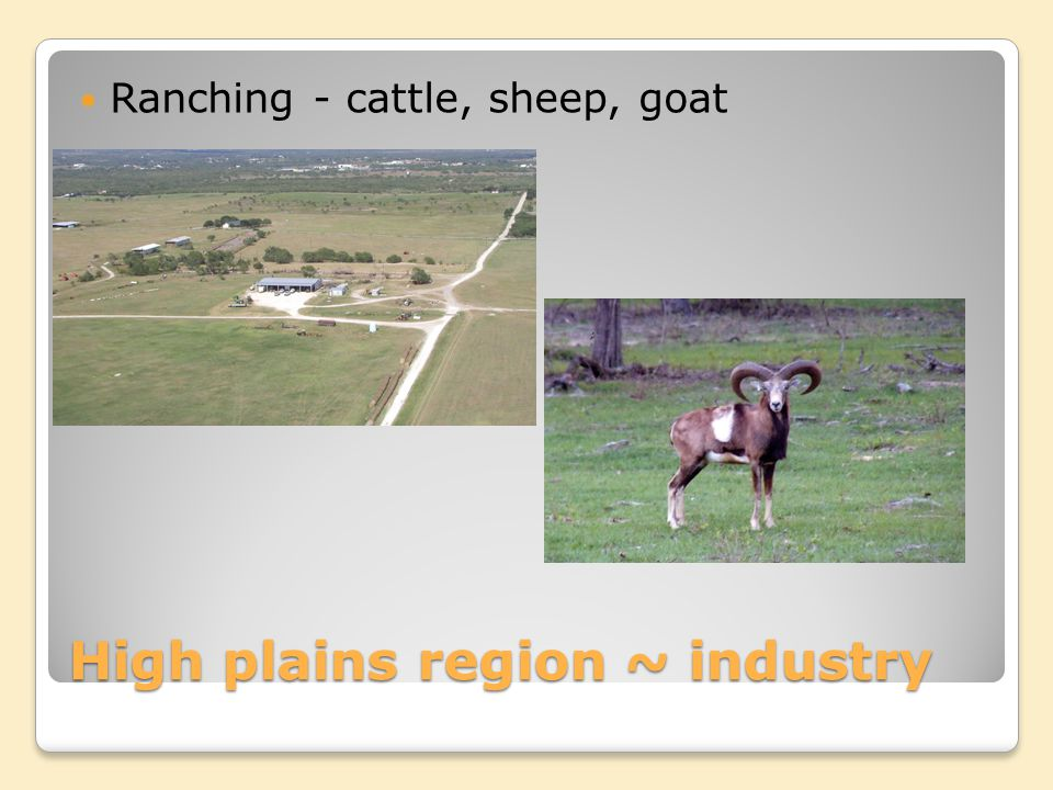 High plains region ~ industry