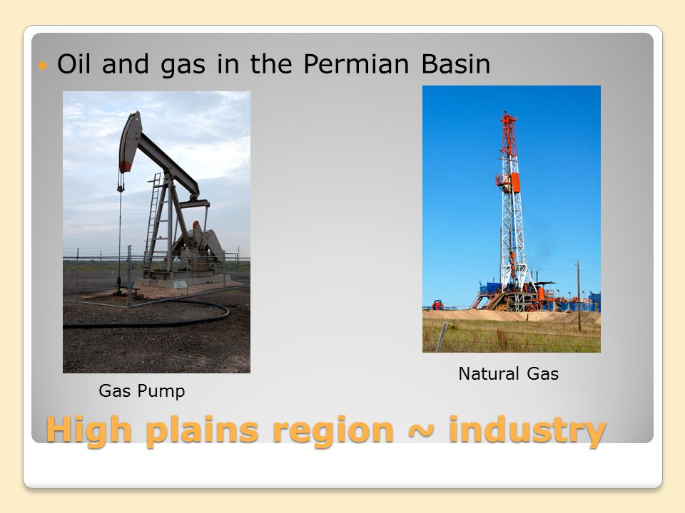 High plains region ~ industry