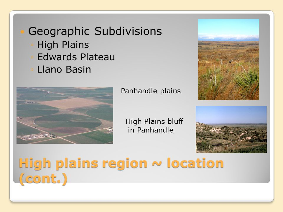 High plains region ~ location (cont.)