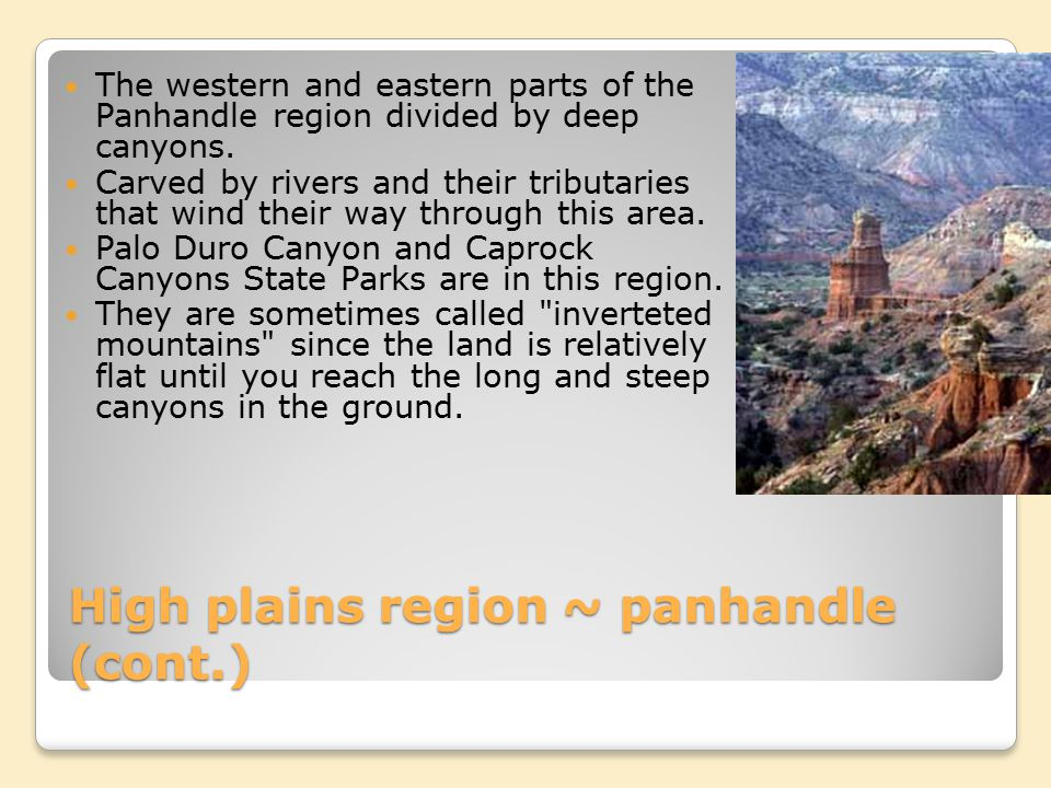 High plains region ~ panhandle (cont.)