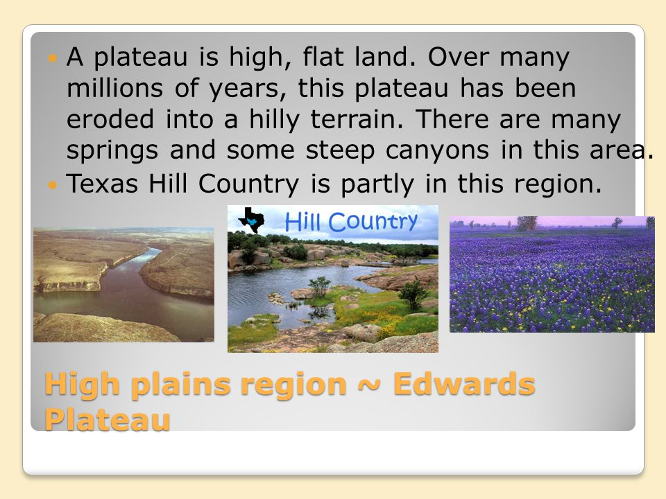 High plains region ~ Edwards Plateau