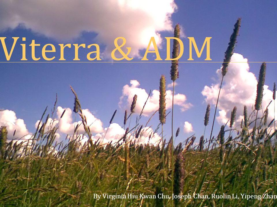 Viterra & ADM Viterra & ADM