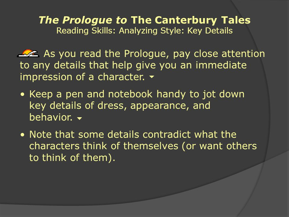 The Prologue to The Canterbury Tales Reading Skills: Analyzing Style: Key Details