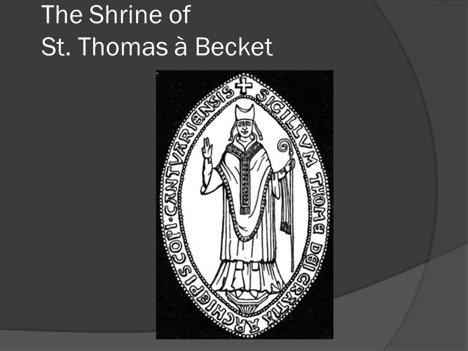 The Shrine of St. Thomas à Becket