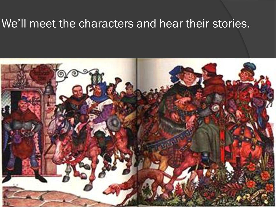 We'll meet the characters and hear their stories.