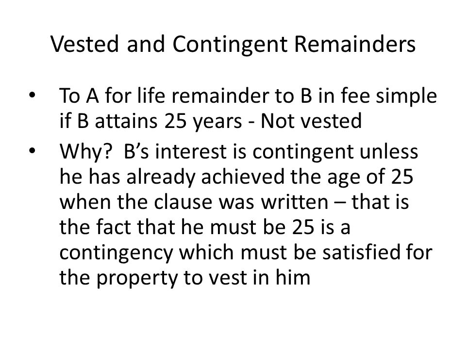 Vested and Contingent Remainders