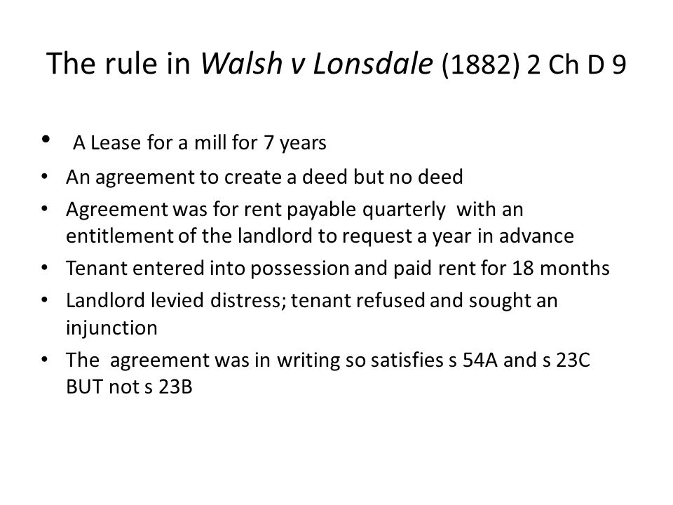 The rule in Walsh v Lonsdale (1882) 2 Ch D 9