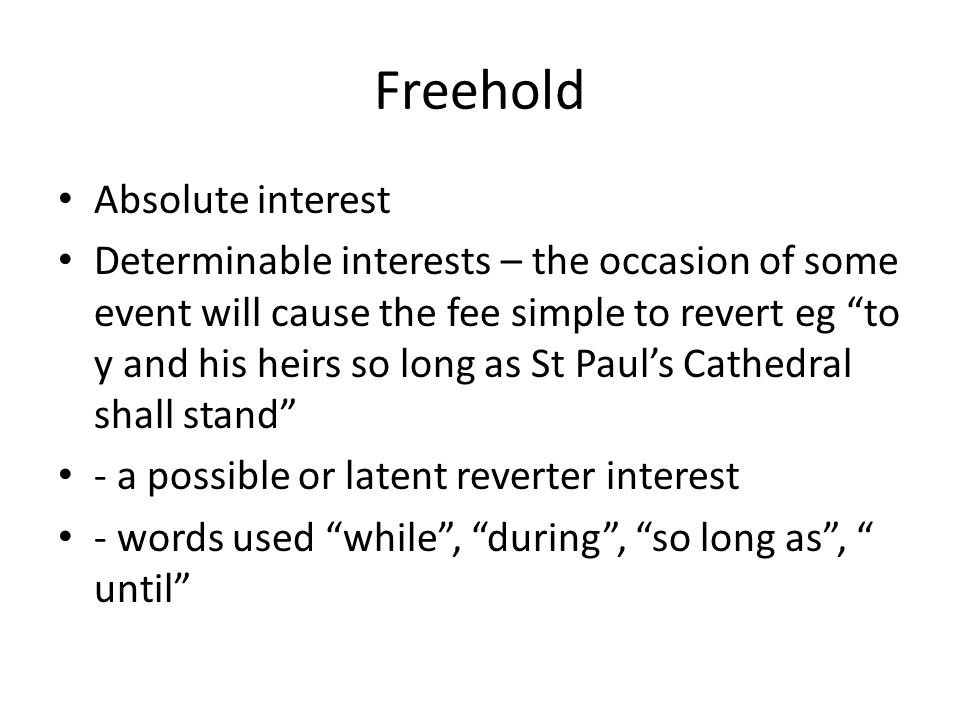 Freehold Absolute interest