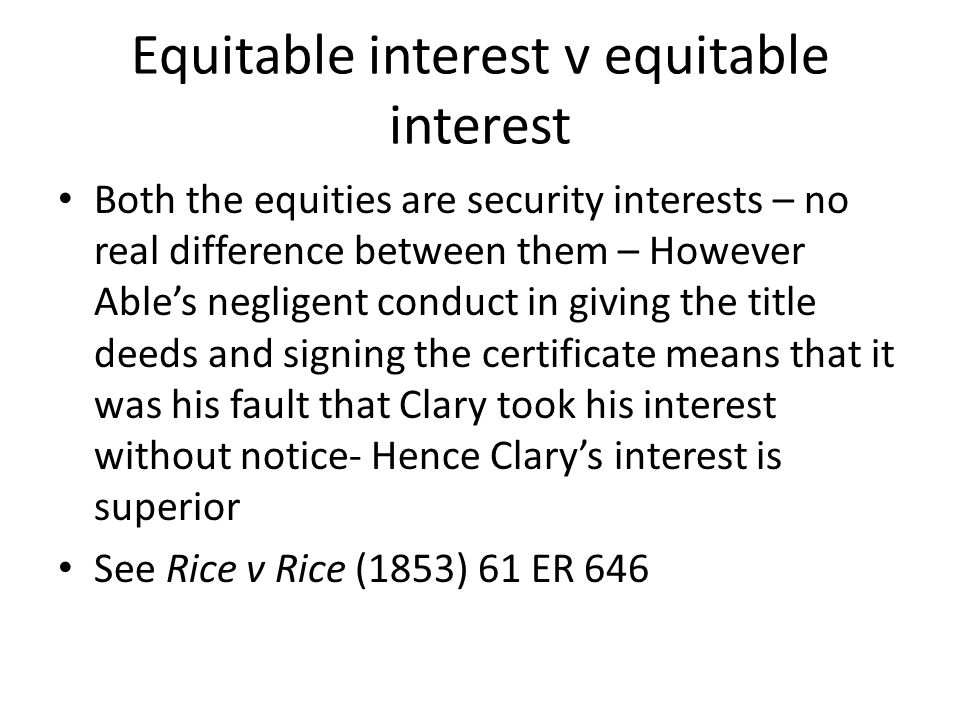 Equitable interest v equitable interest