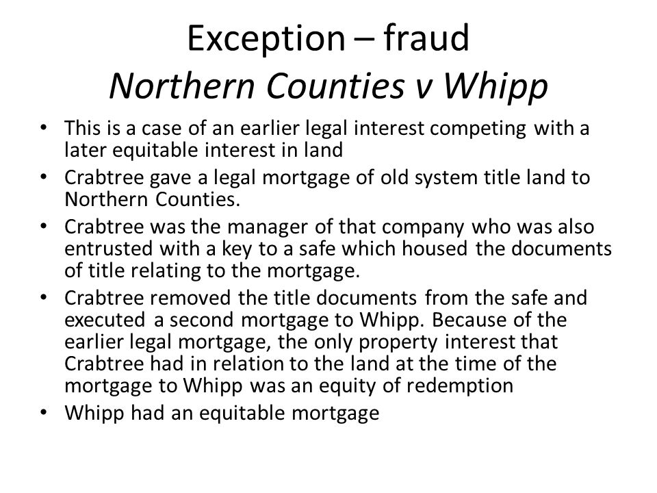 Exception – fraud Northern Counties v Whipp