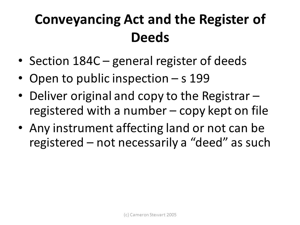 Conveyancing Act and the Register of Deeds