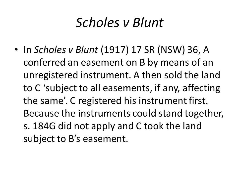Scholes v Blunt