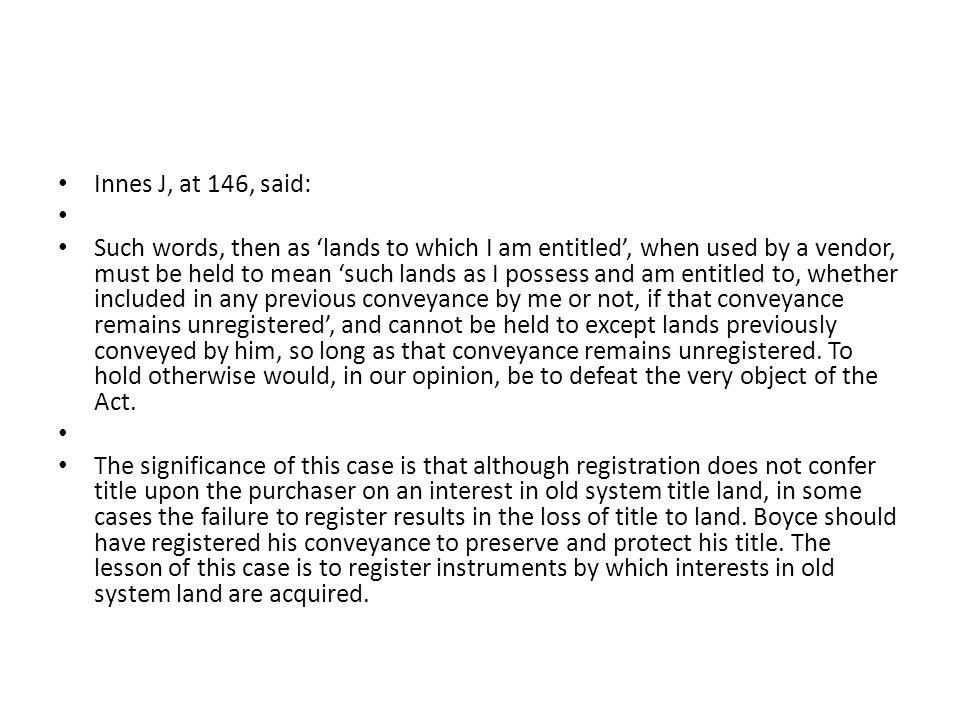 Innes J, at 146, said: